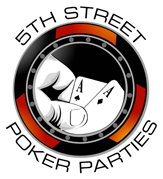 5th Street Poker Parties